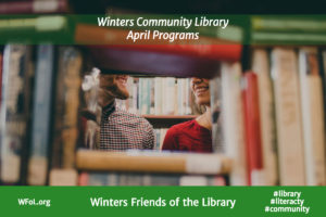 April Programs at the Winters Community Library