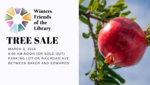 Winters Friends of the Library Annual Fruit Tree Sale: March 3, 2018