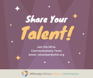 Join our WFoL Communications Team!
